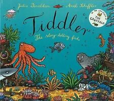 Tiddler the story-telling fish  by Julia Donaldson (Hardback, 2007)