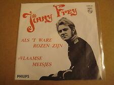 45T SINGLE / JIMMY FREY - ALS 'T WARE ROZEN ZIJN