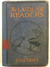 THE LAIDLAW READERS BOOK THREE  - 1928 HARDCOVER VINTAGE