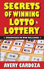 Secrets of Beating Lotto and Lottery by Avery Cardoza (Paperback)