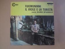 Gianni Spagnola, Fuiemuninni/Il vigile e la turista, p/s, rare Aust pressing