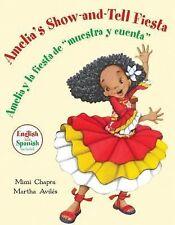 Amelia's Show-and-Tell Fiesta  Amelia y la fiesta de muestra y cuenta -ExLibrary