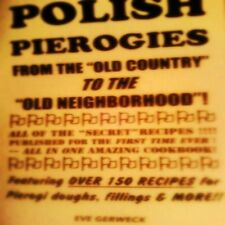 POLISH PIEROGIES Cookbook old neighborhood doughs fillings MEAT pastry PIEROGI--