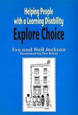 Helping People With a Learning Disability Explore Choice-ExLibrary