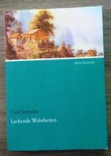 Spitteler Lachende Wahrheiten Gesammelte Essays geistreiche Abhandlungen 2012