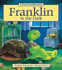 Franklin: Franklin in the Dark by Paulette Bourgeois (2013, Paperback)