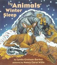 The Animals' Winter Sleep by Lynda Graham-Barber (2008, Paperback)