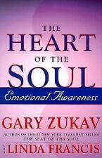 The Heart of the Soul : Emotional Awareness, Gary Zukav, Good Book
