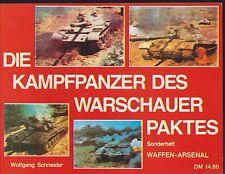 Waffen Arsenal 6. Sonderheft Die Kampfpanzer des Warschauer Paktes von 1987 D/E