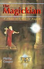 New THE MAGICKIAN: A STUDY IN EFFECTIVE MAGICK Phillip Cooper Pentagram Ritual