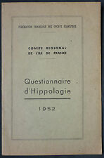 QUESTIONNAIRE D'HIPPOLOGIE 1952 - EQUITATION SPORTS EQUESTRES VETERINAIRE CHEVAL
