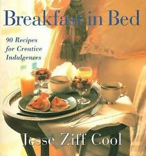 Cook Book - Breakfast in Bed : 90 Recipes for Creative Indulgences - Jesse Cool