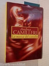 LA MOSSA DEL CAVALLO Andrea Camilleri Mondolibri 1999 libro romanzo narrativa di