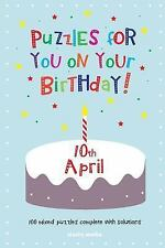 Puzzles for You on Your Birthday - 10th April (2014, Paperback)