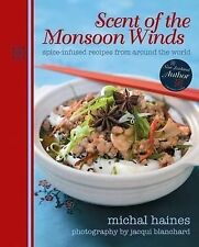 Scent of the Monsoon Winds: Spice-infused Recipe, Haines, Michal, New