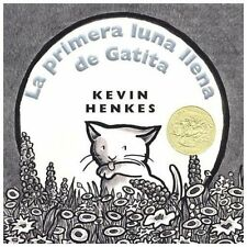 Kitten's First Full Moon (Spanish edition): La primera luna llena de Gatita
