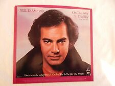 """NEIL DIAMOND """"ON THE WAY TO THE SKY"""" PICTURE SLEEVE! NEW! ONLY NEW COPY ON eBAY!"""