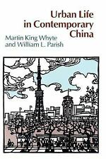 URBAN LIFE IN CONTEMPORARY CHINA - NEW PAPERBACK BOOK
