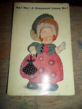 "Vintage Cute Postcard 1930s "" No! No! A Thousand times No! "" Stamped+Franked"
