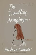 The Travelling Hornplayer by Barbara Trapido (2016, Paperback)