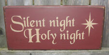 """PRIMITIVE  COUNTRY SILENT NIGHT - HOLY NIGHT  12""""   CHRISTMAS SIGN  BURGUNDY"""