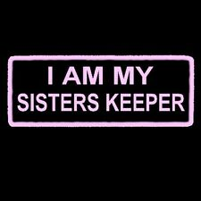 I AM MY SISTERS KEEPER PATCH PINK