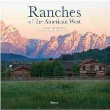 Passion for the WEST? —  Ranches of the American West — Rizzoli International