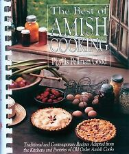 Best of Amish Cooking: Traditional And Contemporary Recipes Adapted From The K..