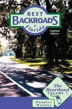 Best Backroads of Florida: The Heartland, Vol. 1, Waitley, Douglas, New Books