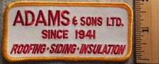 ADAMS & SONS ROOFING SIDING INSULATION PATCH (LUMBER, HARDWARE, UNIFORM)