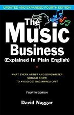 The Music Business (Explained in Plain English) : What Every Artist and...