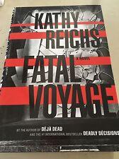 Books/ Thrillers/ Kathy Reichs/ Kathy Reichs Fatal Voyage