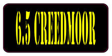 BLACK / YELLOW 6.5 CREEDMOOR AMMO CAN LABELS SET OF 4