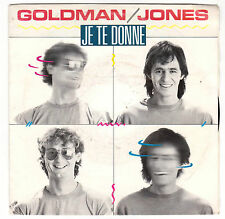 ♫ Jean-Jacques GOLDMAN ♫ Je te Donne ♫ Goldman/Jones   45 tr  1985 EPIC CBS