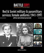Red & Soviet military & paramilitary services: female uniforms 1941-1991 (office