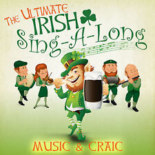 The Ultimate Irish Sing-a-Long 18 Great Irish Party Songs The Pub With No Beer