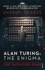 Alan Turing: The Enigma: The Book That Inspired the Film, the Imitation Game...