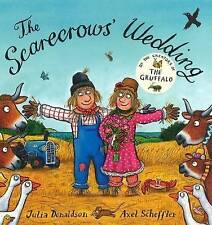 Julia Donaldson Story Book - Board Book - THE SCARECROWS WEDDING - NEW