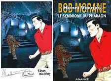 EO BRICE TARVEL + BOB MORANE HC N° 43 + EX LIBRIS SIGNÉ : LE SYNDROME DU PHARAON
