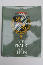 Rudolf Haas - Die Pfalz am Rhein