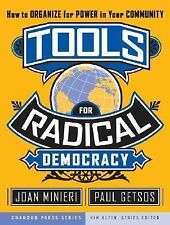 Kim Klein's Fundraising Ser.: Tools for Radical Democracy : How to Organize...