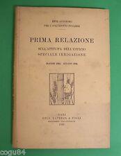 Prima Relazione ... - Ente Autonomo Per l'Acquedotto pugliese - Ed.Laterza 1926