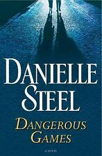 Dangerous Games: A Novel  by Danielle Steel(Hardcover)