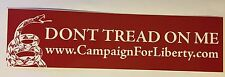 Don't Tread On Me Campaign For Liberty BUMPER STICKER RON PAUL 2012
