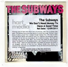 (FW884) The Subways, We Don't Need Money to Have a Good Time - 2011 DJ CD