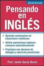 Pensando En Ingles: Thinking in English by Jaime Garza Bores (Paperback, 2004)