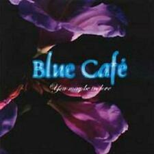 BLUE CAFE - YOU MAY BE IN LOVE - SINGLE CD, 2003 - PROMO