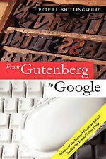 From Gutenberg to Google: Electronic Representations of Literary Texts, Shilling