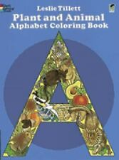 Plant and Animal Alphabet Coloring Book (Dover Coloring Books), Leslie Tillett,