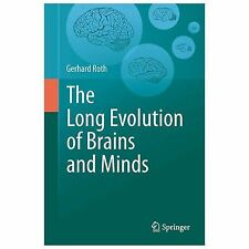 The Long Evolution of Brains and Minds, Roth, Gerhard, Good Book